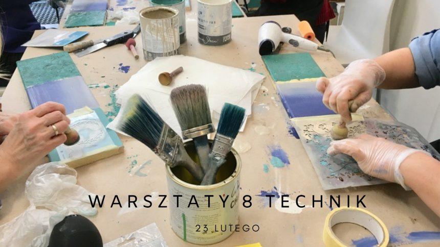 Fotorelacja z warsztatów 8 technik stylizacji mebli farbami kredowymi Annie Sloan – 23 lutego 2019