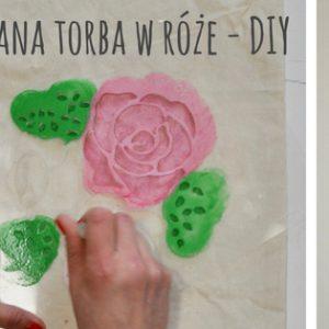 Malowanie na tkaninie, czyli lniana torba w róże krok po kroku. DIY