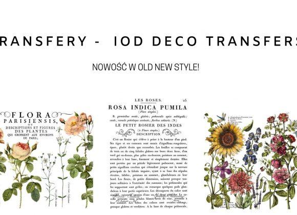 Nowość w Old New Style! Transfery IOD Decor Transfers