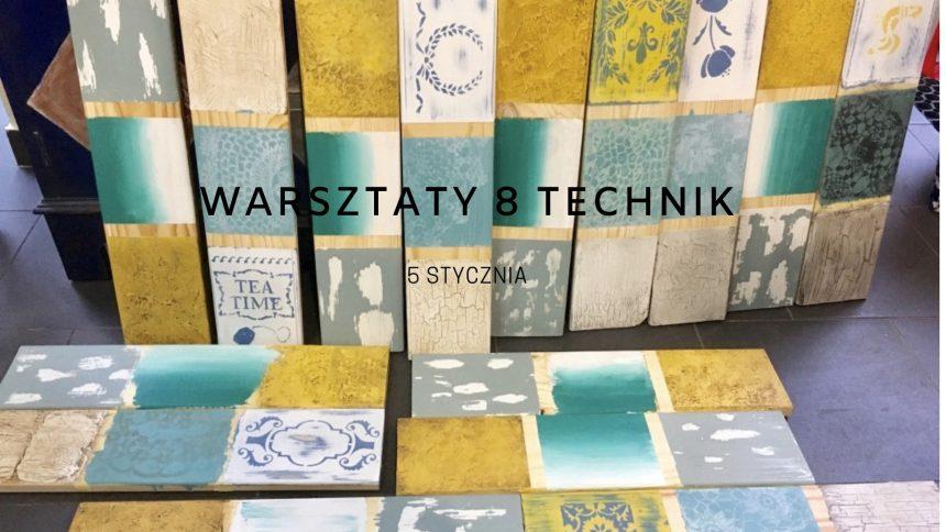 Fotorelacja z warsztatów 8 technik stylizacji mebli farbami kredowymi Annie Sloan – 5 stycznia 2019